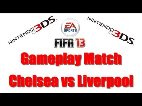 Fifa 13 Nintendo 3DS + Gameplay Match + Chelsea VS Liverpool