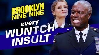 Every Wuntch Insult | Brooklyn Nine-Nine