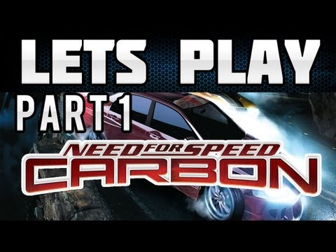 Lets Play Need for Speed Carbon Part 1 (HD/German) - Ein Wiedersehen