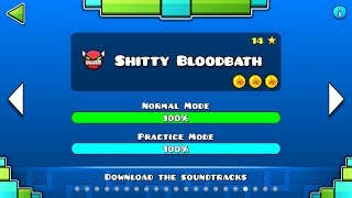 Geometry Dash - 'Shitty Bloodbath' 100% Complete.