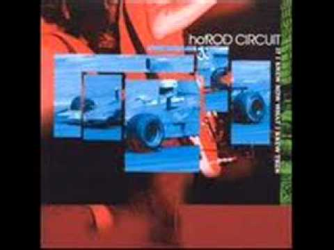 Hot Rod Circuit - Irish Car Bomb