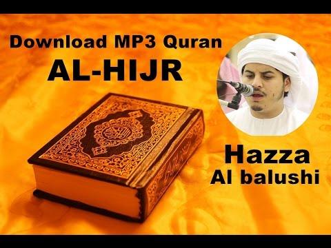 [Download MP3 QURAN] - 015 Al-Hijr by Hazza Al Balushi