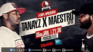 #RRPL Apresenta Tanay Z VS Maestro Beya