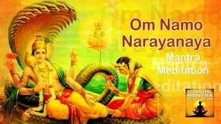 OM NAMO NARAYANAYA Chanting Mantra Meditation | Narayana is the Supreme God |