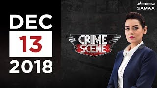 Crime Scene | Samaa TV | December 13, 2018