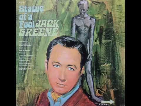 Jack Greene - Statue Of A Fool