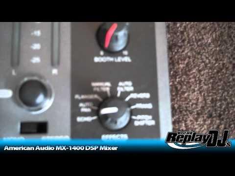 InstantReplayDJs - American Audio MX-1400 DSP
