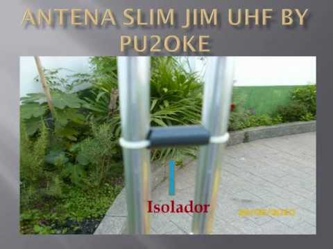 ANTENA UHF SLIM JIM BY PU2OKE