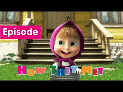 Masha and The Bear - How they met (Episode 1)