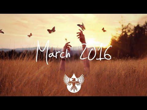 Indie/Pop/Folk Compilation - March 2016 (1-Hour Playlist)