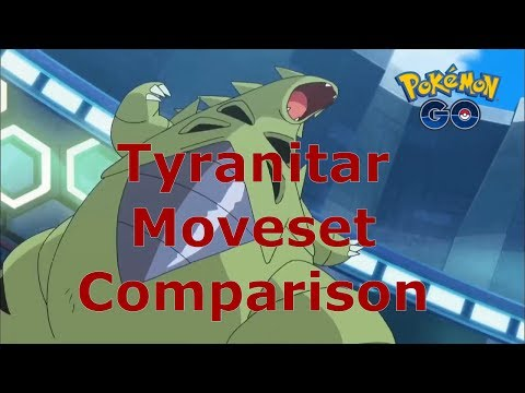 Tyranitar Moveset Comparison