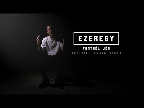 Ezeregy - Fentről Jön [OFFICIAL LYRIC VIDEO]
