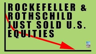 Rockefeller Just Sold Massive Amounts of U.S. Assets! Here's What He Bought