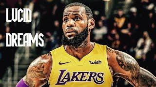 Download Lagu LeBron James Mix 'Lucid Dreams' 2018 (Lakers Hype) Gratis STAFABAND