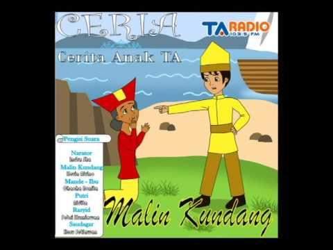 DRAMA RADIO - CERIA (CERITA ANAK TA ) EPS MALIN KUNDANG