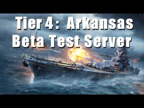 World of Warships: Beta Test Server: Tier 4 - USS Arkansas