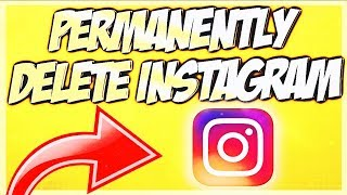How to Delete Instagram Account Permanently 2019! (Delete Instagram Account)