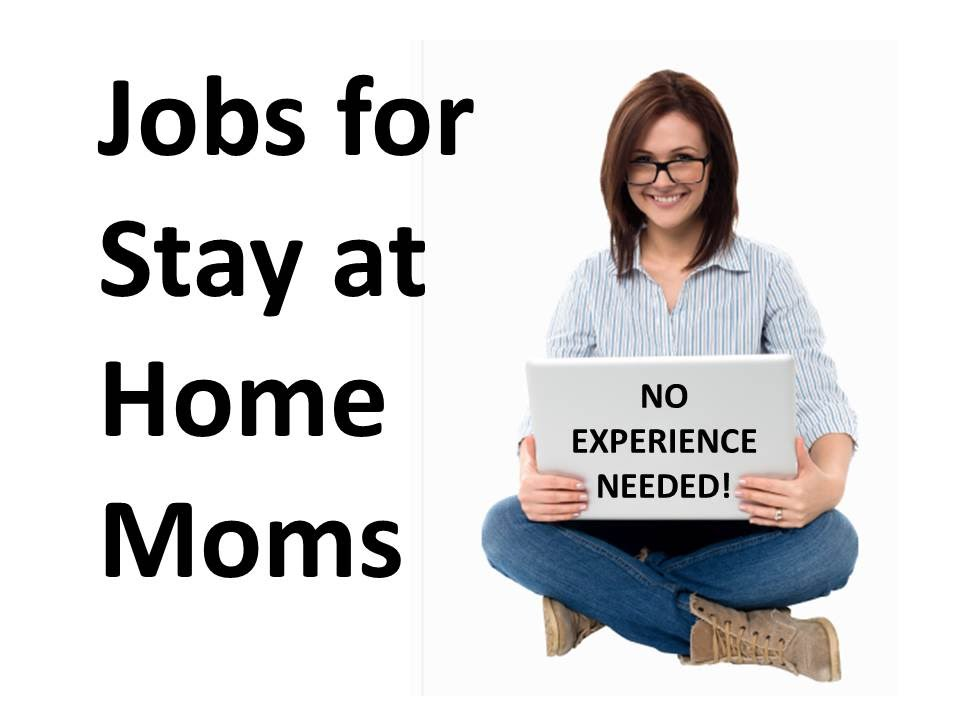 jobs at home for moms