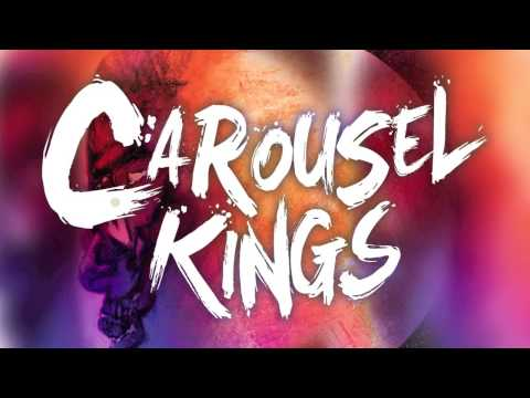 Carousel Kings - Up Up and Away (Kid Cudi)