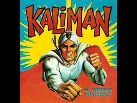 Kaliman, el hombre increible