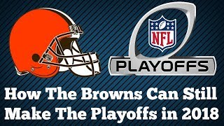 How the Cleveland Browns Can Still make the NFL Playoffs