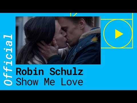 Robin Schulz - Show Me Love
