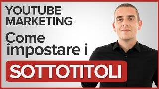 Sottotitoli Youtube - Come impostarli