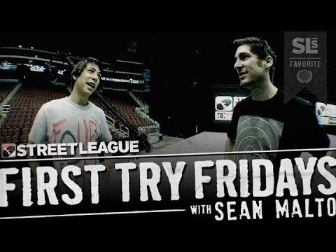 Sean Malto - First Try Friday at Street League