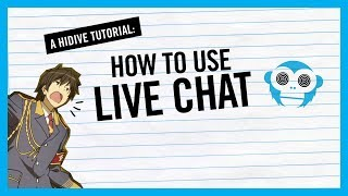 How To Live Chat on HIDIVE!