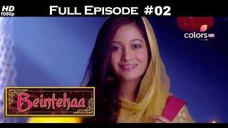 Beintehaa - Full Episode 2 - With English Subtitles