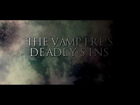 The Vampire's Deadly Sins Official Trailer [ICVC- movie trailer challenge]