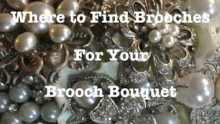 Where to Get Brooches For Your Brooch Bouquet
