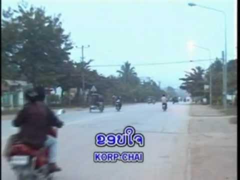 Lao Music: ຂອບໃຈ Khop Chay(ສຸດໃຈ ພູເຮືອງຫົງ) video