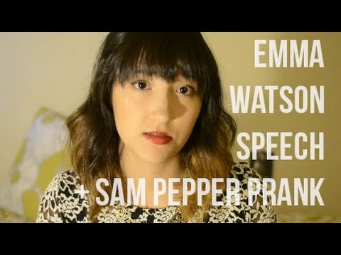 Emma Watson's UN Speech and Sam Pepper
