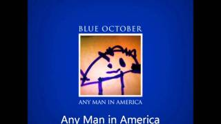 Watch Blue October Any Man In America video