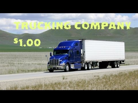 Start a Trucking Company for less than $1.00