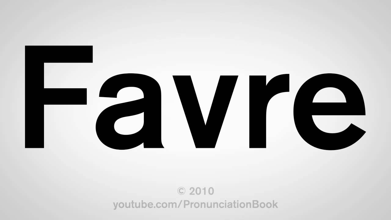 How to pronounce favre in french