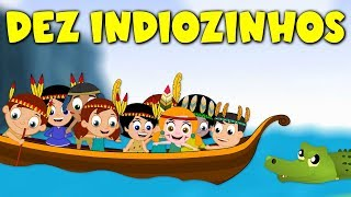Indiozinhos -  Música Infantil
