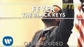 Клип The Black Keys - Fever