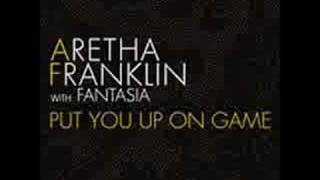 Watch Aretha Franklin Put You Up On Game video