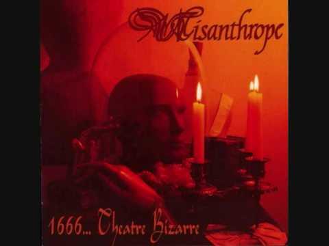 Misanthrope - ... Theatre Bizarre