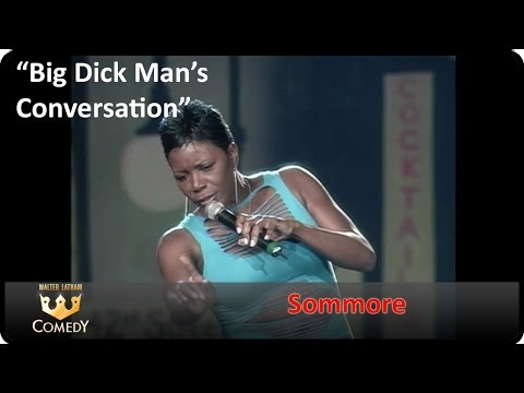 Sommore big Dick Man's Conversation Youtube walterlatham video