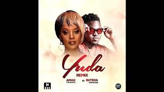yuda Remix....... .AMAG the black ft BUTERA knowless