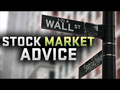 STOCK MARKET ADVICE