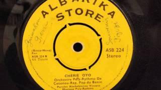 Orchestre Poly Rythmo de Cotonou - Cherie Oyo