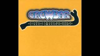 download lagu Crowbar - Golden Hits - Oh What A Feeling gratis
