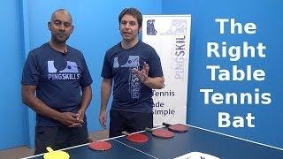 Choosing a Table Tennis Bat | PingSkills