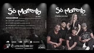 CD GRUPO SÓ  MARRENTO  2018 AO VIVO (O TEMPO VAI DIZER )