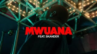 Mwuana -  Även om ft. Skander