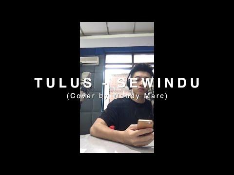 Tulus - Sewindu (Cover by Wendy Marc)